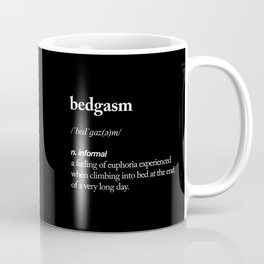 Bedgasm funny meme dictionary definition modern black and white typography home room wall decor Coffee Mug