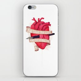 Find What You Love iPhone Skin