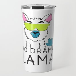 No drama Lama Cute T Shirt Funny No Drama Alpaca Lammacorn Travel Mug