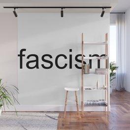 fascism Wall Mural