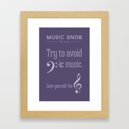 Bass-ic Music — Music Snob Tip #310 Framed Art Print