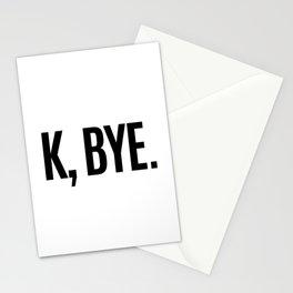 K, BYE OK BYE K BYE KBYE Stationery Cards