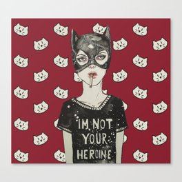 Not Your Heroine Canvas Print