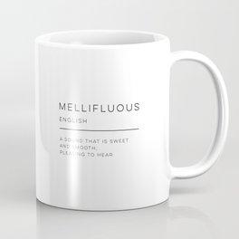 Mellifluous Definition Coffee Mug