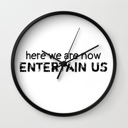 Here We Are Now Wall Clock