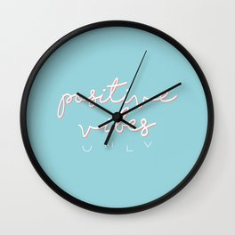 POSITIVE VIBES ONLY - BLUE Wall Clock