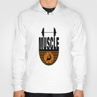 muscle Hoodies featuring MUSCLE II by Robleedesigns
