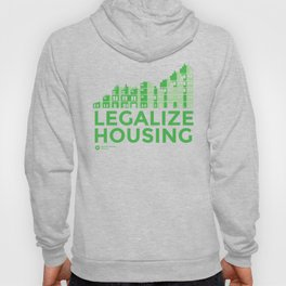 Legalize Housing Hoody