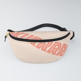 Okurrrr For Sure Fanny Pack