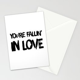 You're fallin' in love Stationery Cards
