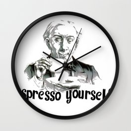 Espresso yourself! Wall Clock
