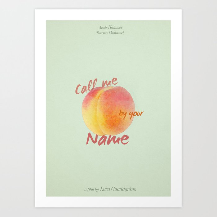 Call Me By Your Name Minimalist Poster Art Print By Doranardy