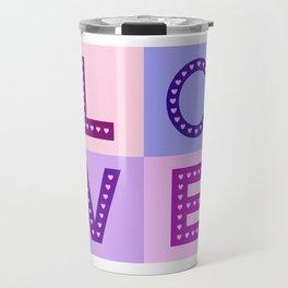 Love Hearts Love Type Pinks Purples Travel Mug