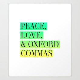 Peace, Love, and Oxford Commas Trinity Art Print