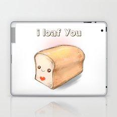 i loaf you Laptop & iPad Skin