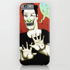 Not a Zombie iPhone 6s Slim Case