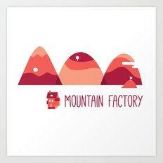 Mountain Factory Art Print