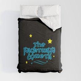 The Nightman Cometh Comforters