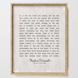 The Man In The Arena Art Print - Theodore Roosevelt Famous Quote - Vintage Typewritten Literary Quote - Classic Quotes Serving Tray