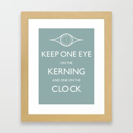Keep One Eye On The Clock Framed Art Print