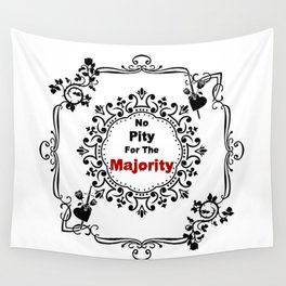 No pity for the majority - eng Wall Tapestry