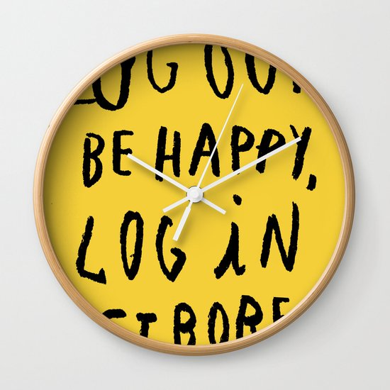 LOG OUT Wall Clock
