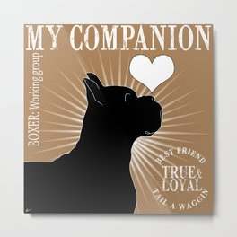 BOXER – My Companion - Brown Metal Print