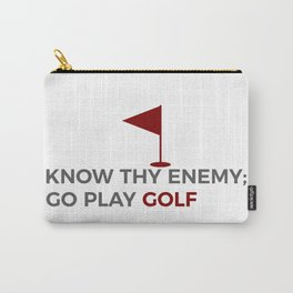 Know Thy Enemy Play Golf Strategy Carry-All Pouch