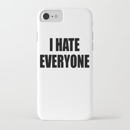 I Hate Everyone - White - Hipster - Swag -   White Case (C) Andre Gif iPhone Case