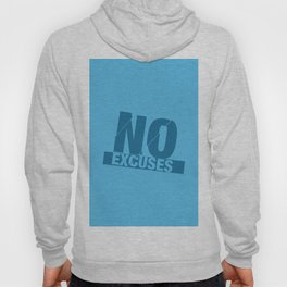 No Excuses - Blue Hoody