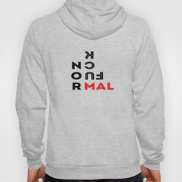 Fuck Normal Hoody