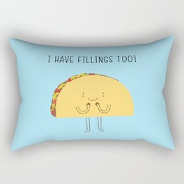 I have fillings too! Rectangular Pillow
