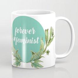 Forever Feminist Coffee Mug