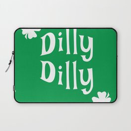 Dilly Dilly ST. Patrick's Day & Green Clover Laptop Sleeve