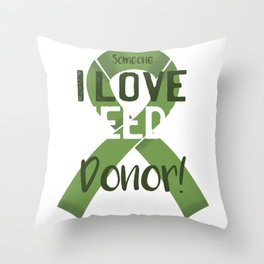 Love Donor Throw Pillow