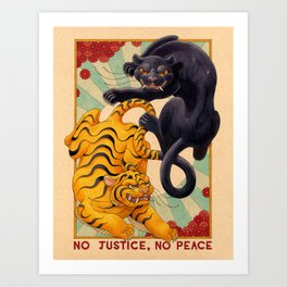 No Justice, No Peace Art Print
