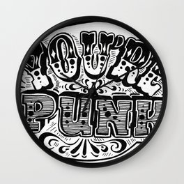 you're a punk black and white hand lettering Wall Clock
