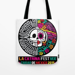 La Catrina Fest MX 2015 Tote Bag