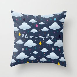 I love Rainy Days Throw Pillow