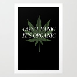 Don't Panic it's Organic Vintage Potleaf Print Art Print