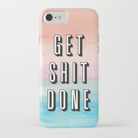 get shit done iPhone & iPod Cases featuring Get Shit Done by Crafty Lemon