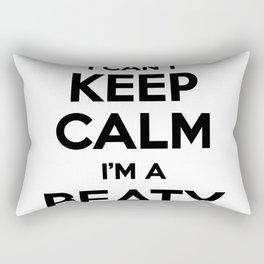 I cant keep calm I am a BEATY Rectangular Pillow