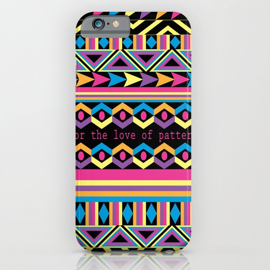 For The Love Of Pattern. iPhone & iPod Case