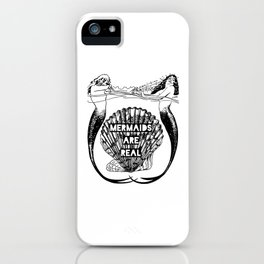 Mermaids Are Real iPhone Case