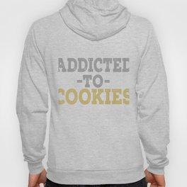 Addicted To Cookies Hoody