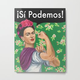 Boho style Frida Kahlo portrait as Rosie the Riveter with inscription Si Podemos Metal Print