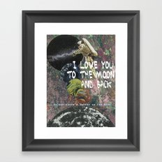 I LOVE YOU, TO THE MOON AND BACK. Framed Art Print