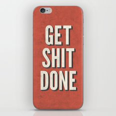 Get Shit Done iPhone & iPod Skin