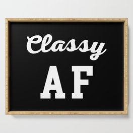 Classy AF Funny Quote Serving Tray