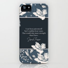 I can bear pain myself but I couldna bear yours... Jamie Fraser iPhone Case